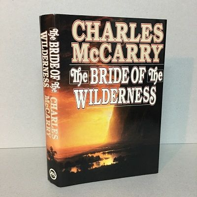 The Bride of the Wilderness. Charles McCarry.
