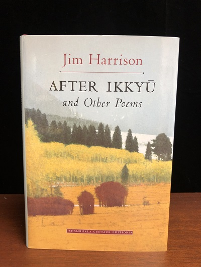 After Ikkyu and Other Poems. Jim Harrison.
