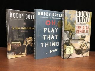 The Roundup Trilogy: A Star Called Henry, Oh, Play That Thing and The Dead Republic. Roddy Doyle