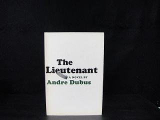 The Lieutenant. Andre Dubus.