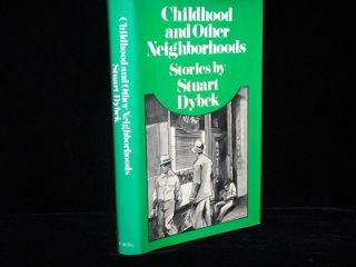 Childhood and Other Neighborhoods. Stuart Dybek.