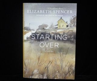 Starting Over. Elizabeth Spencer.