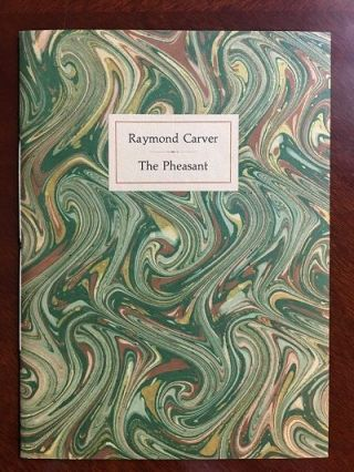 The Pheasant. Raymond Carver