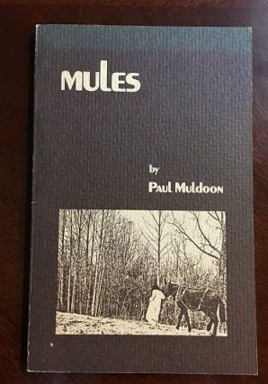 Mules. Paul Muldoon.